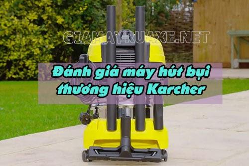 Đánh giá chi tiết máy hút bụi Karcher