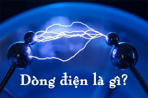 Dòng điện là gì, các tác dụng của dòng điện