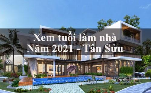 năm 2021 tuổi nào làm nhà được