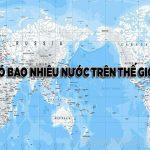 Có bao nhiêu quốc gia trên thế giới